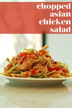 :D To be made paleo: Chopped Asian Chicken Salad - The Slender Student