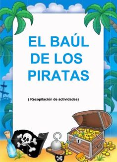 En el blog de mi sala amarilla  encontré un enlace muy interesante que podemos utilizar en este proyecto dedicado a los piratas. En él apar... Bilingual Classroom, Bilingual Education, Spanish Classroom, Preschool Pirate Theme, Pirate Activities, Middle School Spanish, Elementary Spanish, Spanish Teacher, Teaching Spanish