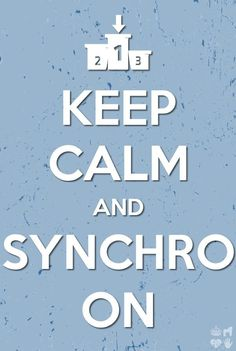 Keep Calm and Synchro On Synchronized Skating, Synchronized Swimming, Ice Skating, Figure Skating, Growing A Mustache, Long Lost Love, Keep Swimming, Sport, Teamwork