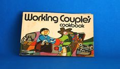Working Couple's Cookbook  By Peggy Treadwell  by FunkyKoala