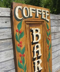 Coffee Bar Sign, hand painted sign, original, vintage door panel by ZekesAntiqueSigns on Etsy Coffee Bar Signs, Coffe Bar, Repurposed Wood Projects, Antique Signs, Diy Wood Signs, Hand Painted Signs, Panel Doors, Porch Decorating, Decorative Items