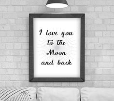 Digital Download 'I love you to the moon and back' Typography Poster, Printable Art, Instant Download, Wall Prints, Digital Art, by KirstyPDesigns on Etsy