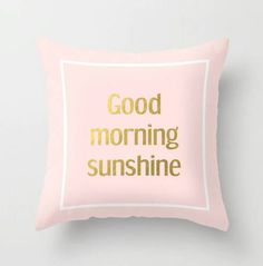 Hey, I found this really awesome Etsy listing at https://www.etsy.com/listing/202636270/throw-pillow-cover-good-morning-sunshine