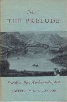 william wordsworth s the prelude The prelude [william wordsworth] on amazoncom free shipping on qualifying offers wordsworth's the prelude is the consummation of his achievement as the great.