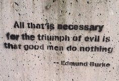 Triumph of Evil Powerful Words, My Way, Word Of God, Real Talk, Savior, Inspire Me, Favorite Quotes, Life Quotes, Advice