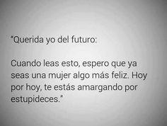 Querida yo del futuro...
