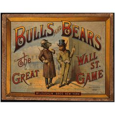 Bulls and Bears: The Great Wall Street Game 1883 McLoughlin Bros.
