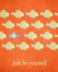 :-)      dare to be different!!!