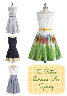 10 retro dresses for spring. I miss wearing dresses.