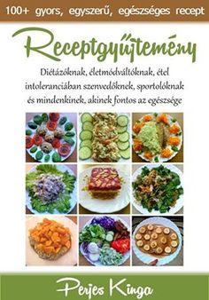 Receptgyűjtemény 120 gyors, egyszerű, egészséges recepttel :) || www.perjeskinga.com/ebook Green Beans, Healthy Recipes, Healthy Food, Diet, Vegetables, Cukor, Healthy Foods, Healthy Eating Recipes, Vegetable Recipes