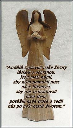 Andělé zaplavují naše životy láskou a ochranou.