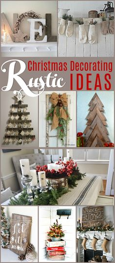 Beautiful Rustic Christmas Decorating Ideas - you won't believe what someone is using as a tree topper! Lots of DIY ideas for giving your home a rustic feel for Christmas.