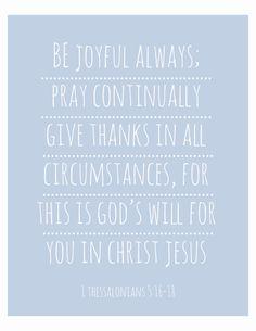 1 Thessalonians 5:16-18   by IekelRoadDesign