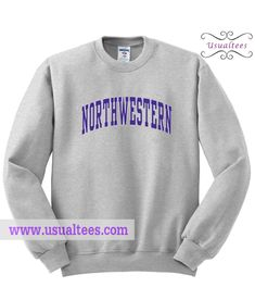 Northwestern Sweatshirt from usualtees.com This sweatshirt is Made To Order, one by one printed so we can control the quality.