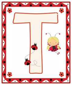 Litere Lady Bug, Alfabeto Animal, Alphabet For Kids, Alphabet Soup, Bedtime Prayer, A Bug's Life, Class Decoration, Letter T, Butterfly Kisses