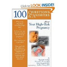 100 Questions & Answers About Your High-Risk Pregnancy
