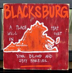 Blacksburg, VA, This sign would be great for my brother, who will always be a loyal Virginia tech fan Virginia Tech Football, Virginia Tech Hokies, Vt Football, Jack Daniels, Southern Signs, Simply Southern, Homemade Whiskey, Bourbon And Boots, Virginia Is For Lovers