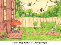 """Everyone has had """"that"""" neighbor at some point"""