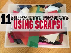 11 Silhouette Projects to Use Up Your Scraps #Silhouette #Silhouetteideas #silhouetteprojects #silhouettecameo #silhouettetutorials #silhouettesketchpens #silhouettevinyl #htv #DIY #crafts