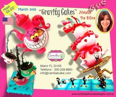 From Uruguay Natalia Da Silva with Gravity Cakes , March 26-29,2015 For Reservation Call : 305-228-8883