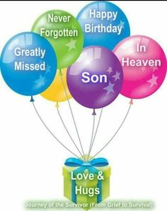 Happy Birthday in heaven Kristopher, our precious son & brother. Birthday Wishes In Heaven, Happy Heavenly Birthday, Happy Birthday Son, Happy Birthday Images, 50th Birthday, Sister Birthday, Birthday Cakes, Missing My Son, I Love My Son