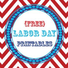 {Free} Labor Day Party Printables: includes labels, banner, and invites