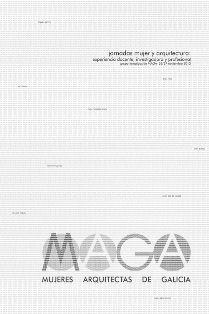 Jornadas Mujer y Arquitectura : experiencia docente, investigadora y profesional / [organizadas por el] Grupo Investigación MAGA, 26-27 noviembre 2012 ; [coordinación, Cándido López González] Escuela Técnica Superior de Arquitectura, La Coruña : 2013 145 p. : il. ISBN 9788497495417 Arquitectura y mujeres. Arquitectos -- Galicia. Arquitectura -- Estudio y enseñanza. Sbc Aprendizaje A-72:316 JOR http://millennium.ehu.es/record=b1758031~S1*spi