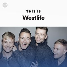 This Is: Westlife, a playlist by Spotify Nicky Byrne, Shane Filan, Music Mix, Singers, Daddy, Album, My Love, Board, Movie Posters