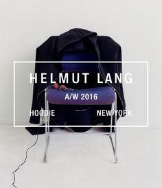 Helmut Lang   A/W 2016 Campaign  Helmutlang.com
