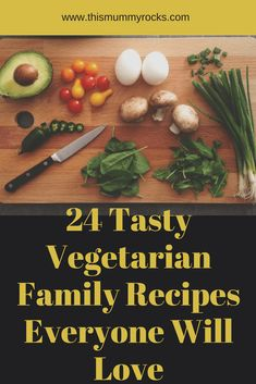 24 Tasty Vegetarian Family Recipes Everyone Will Love Family Recipes, Family Meals, Kids Meals, Easy Meals, Healthy Dinner Recipes, Vegetarian Recipes, Vegetarian Dinners, Savoury Recipes, Delicious Recipes