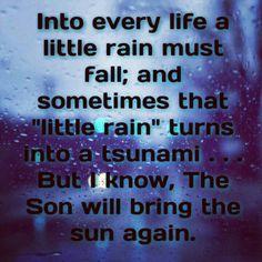 #faith #ijs #rain #sun