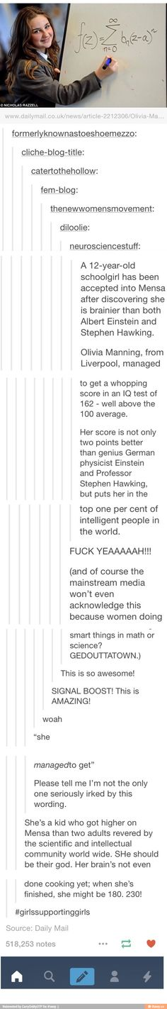 Except Olivia Manning was an author who died in 1980, and the girl who scored a 162 on the Mensa IQ test was a 13 year old Indian girl from London named Neha Ramu. It's great that they're spreading this, and its amazing that a person is that smart, but they really need to get the facts straight.