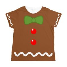 Gingerbread Man Costume Women's All Over Print T-Shirt from Cafepress #GingerbreadManTshirt #FunnyChristmasTshirts #Christmas