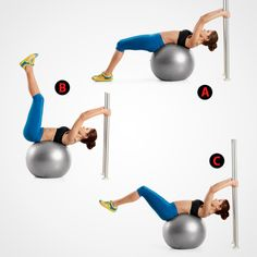 Stability Ball Reverse Leg Lifts  Lie face-up so that the middle of your back is centered on a Swiss ball and your feet are on the floor with your knees bent. Reach overhead with both hands to hold your anchor (A). Contract your core muscles, and pull your legs upward until your feet are over your hips (B). Pause for two seconds, then slowly lower your legs back down until they're a few inches off the ground ©. That's one rep  **If you know that you're, uh, accident prone, take pr...