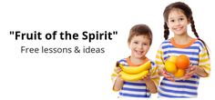 Free teaching resources based on the Fruit of the Spirit. (Galatians 5)