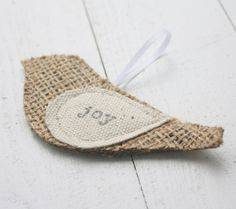 Christmas ornament, burlap bird, JOY(etsy) what a cute idea for the rustic tree. Burlap and canvas for the wing. Burlap Ornaments, Bird Ornaments, Burlap Crafts, Picture Christmas Ornaments, Christmas Decorations, Christmas Projects, Holiday Crafts, Rustic Christmas, Christmas Holidays