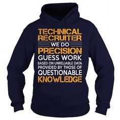 Awesome Tee For Technical Recruiter T Shirts, Hoodies. Get it here ==► https://www.sunfrog.com/LifeStyle/Awesome-Tee-For-Technical-Recruiter-92976530-Navy-Blue-Hoodie.html?57074 $36.99