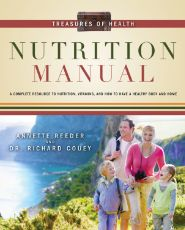 Treasures of Health Nutrition Manual $18.69 This book combines information on the nourishment from God-created foods with truths about the value of vitamins to help you create a healthy, happy home and body.