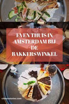 Even thuis in Amsterdam bij De Bakkerswinkel. - Cities 'n Stories Amsterdam, Cities In Europe, City Life, Traveling By Yourself, Travel Tips, Blog, Everything, Blogging