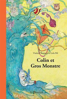 Colin et Gros Monstre, aux éditions La Pimpante