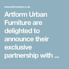 Artform Urban Furniture are delighted to announce their exclusive partnership with Metalco Srl of Italy | Street Furniture News