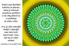 Mandala Jsi krásná, vzácná a úžasná Self, Dreams, Motivation, Inspiration