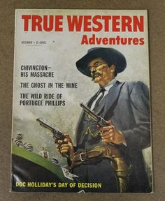 True Western Adventures 5 December 1958 Frank McCarthy Doc Holliday | eBay
