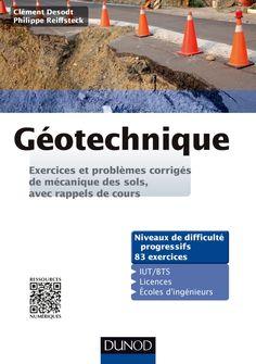 OUVRAGE - Clément Desodt et Philippe Reiffsteck. Géotechnique