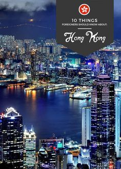 A city of skyscrapers, there's surely more to Hong Kong than its commercial center. So come and check these fascinating facts about Hong Kong! via http://iAmAileen.com/10-things-foreigners-should-know-about-hong-kong/