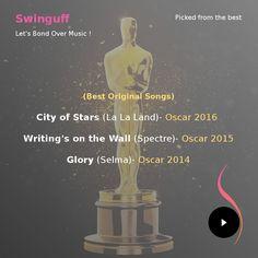 Oscar winning songs recommended by swinguff team.  #swinguff #socialmusicplayer #musicsocialnetwork #musicplayer #androidmusicplayer #music #musiclover #musicfan #musiclife