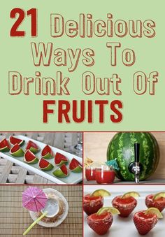 21 Delicious Ways To Make Boozy Drinks Out Of Fruits Fruit Drinks, Non Alcoholic Drinks, Party Drinks, Healthy Drinks, Fruit Cups, Cocktails, Cocktail Drinks, Refreshing Drinks, Summer Drinks