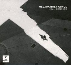 Melancholy Grace Jean Rondeau Album