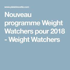 Nouveau programme Weight Watchers pour 2018 - Weight Watchers