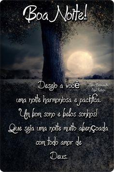 Mensagens Beautiful Moon, Rio Grande Do Sul, Night Quotes, Beautiful Butterflies, Good Night, Coaching, Blog, Snoopy, Tumblr